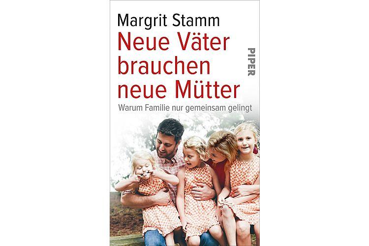 Margrit Stamm: Neue Väter brauchen neue Mütter. Warum Familie nur gemeinsam gelingt. Piper 2018, 304 Seiten, ca. 39 Fr.