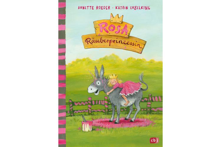 Annette Roeder: Rosa Räuberprinzessin. cbj Verlag 2018, 176 Seiten, ca. 25 Fr.
