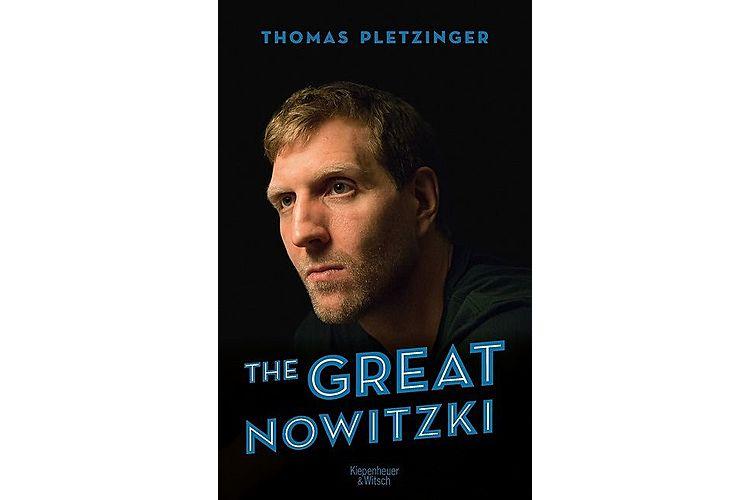 Norbert Pletzinger: The Great Nowitzki. Kiepenheuer & Witsch, 2019. 312 Seiten, ca. 40 Franken.