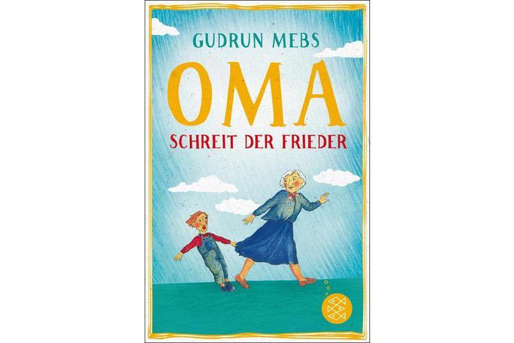 Oma und Frieder, Band 1: «Oma!», schreit der Frieder. S. Fischer, 2016. 96 Seiten, um 8 Franken.