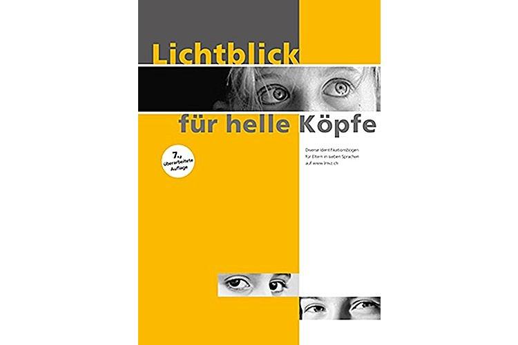 Joëlle Huser: Lichtblick für helle Köpfe. Ein Wegweiser zur Erkennung und Förderung von hohen Fähigkeiten bei Kindern und Jugendlichen auf allen Schulstufen. Lehrmittelverlag Zürich 2020, 210 Seiten, ca. 45 Fr.