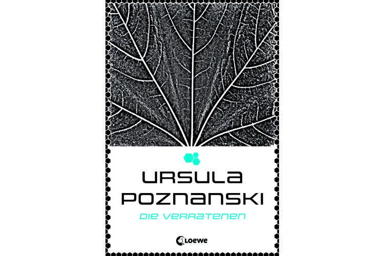 Ursula Poznanski: Die Verratenen. Loewe-Verlag 2016, 461 Seiten, um 27 Franken