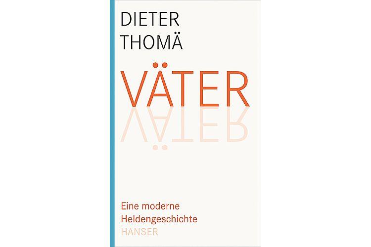 Dieter Thomä: Väter. Eine moderne Heldengeschichte. Hanser 2008, 368 Seiten, ca. 37 Fr.