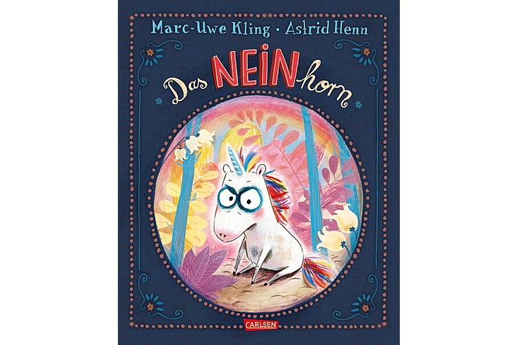 Marc-Uwe Kling, Astrid Henn: Das NEINhorn. Carlsen, gebunden, 48 Seiten, ca. 20 Franken, Altersempfehlung: 3-6 Jahre