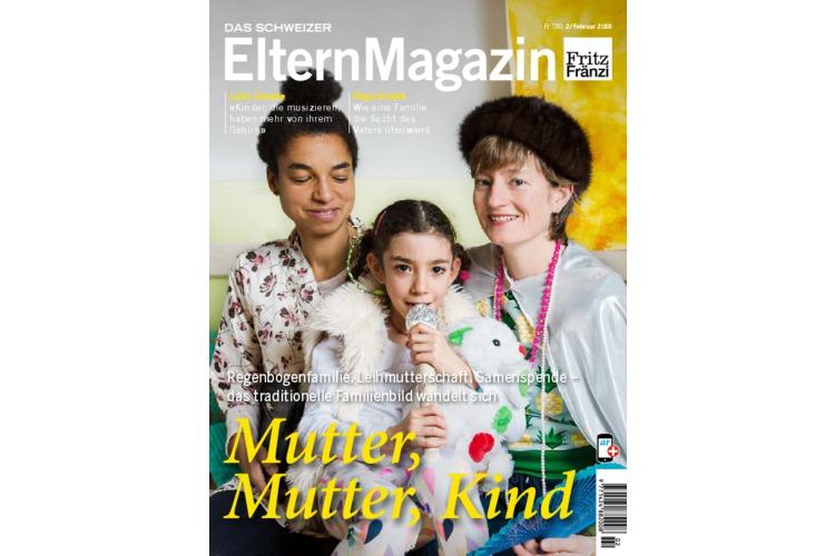 «Mutter, Mutter, Kind» - Unser Magazin vom Februar 2018 thematisiert die vielfältigsten Familienmodelle. Bestellen Sie hier die Ausgabe!