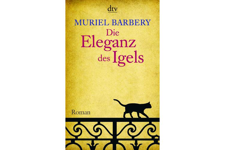 Muriel Barbery: Die Eleganz des Igels.Übersetzt von Gabriela Zehnder. dtv, 2008. 364 Seiten, um 14 Franken, als E-Book um 8 Franken