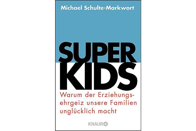 Michael Schulte-Markwort: Superkids. Warum der Erziehungsehrgeiz unsere Familien unglücklich macht.Der Wunsch nach optimaler Erziehung belastet den Familienalltag. Droemer Knaur 2017, 272 Seiten, ca. 18 Fr.