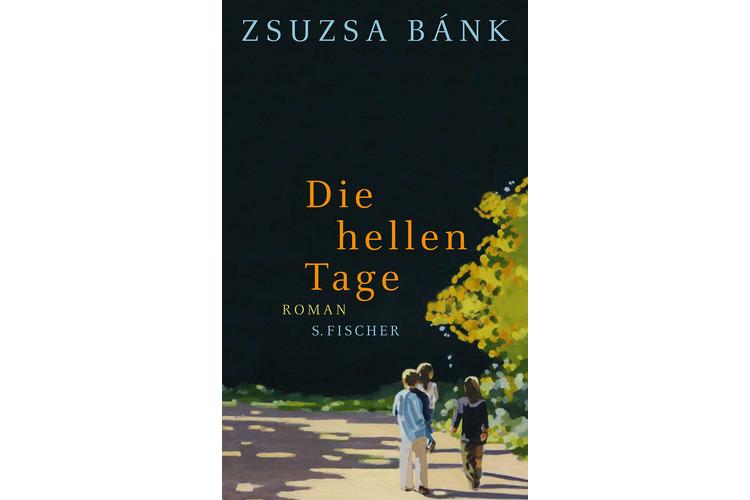 Zsusa Bank: Die hellen Tage.Fischer, 2011. 540 Seiten, um 14 Franken