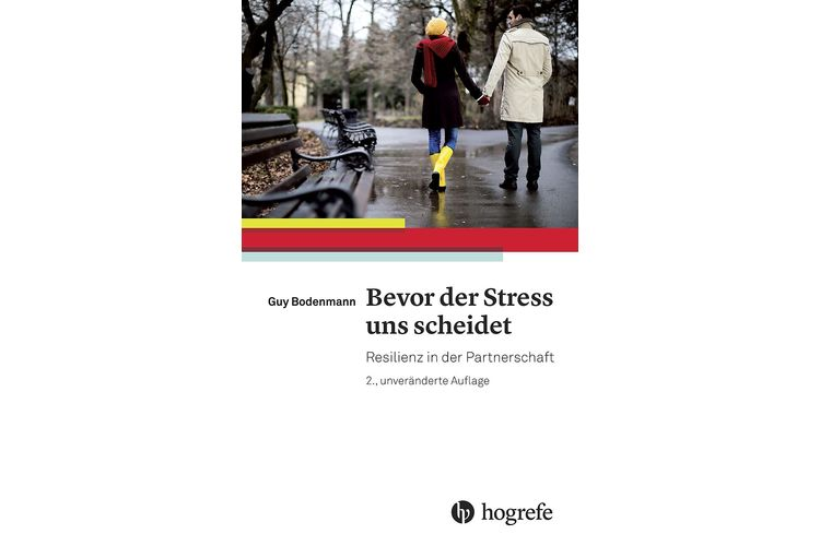 Guy Bodenmann: Bevor der Stress uns scheidet. Resilienz in der Partnerschaft. Hogrefe 2015, 270 Seiten, ca. 26 Fr.
