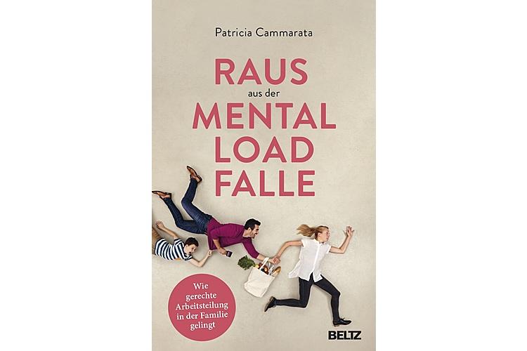 Patricia Cammarata: Raus aus der Mental Load Falle. Beltz, 2020 (erscheint Ende Juni). 224 S., ca. 27 Fr.