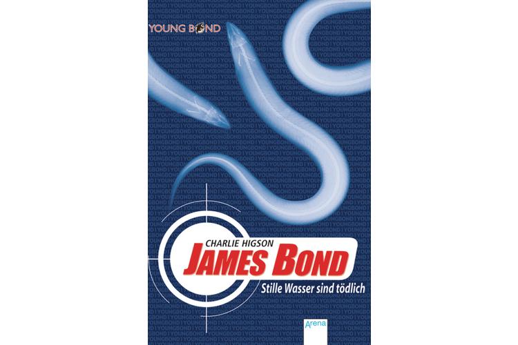 Charlie Higson: James Bond - Stille Wasser sind tödlich.Arena, 2005. 352 Seiten, um 12 Franken