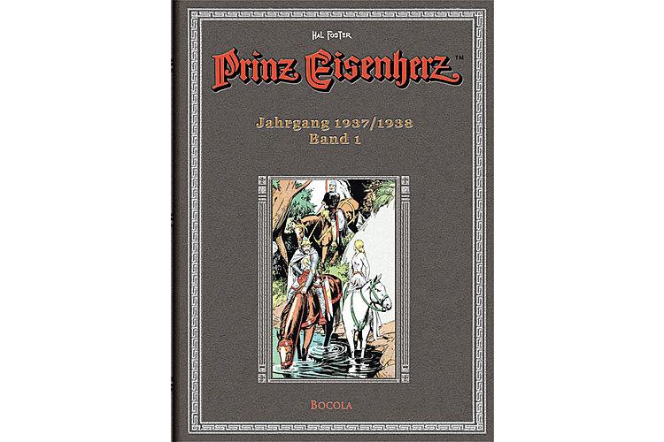 Hal Foster: Prinz Eisenherz. Band 1, Hal Foster-Gesamtausgabe, Verlag Bocola, Bonn, 2008. Ab ca 32 Franken.