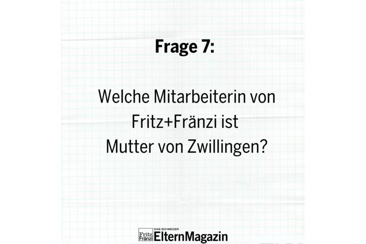 Andrea Widmer, Fundraising Management FRenata Canclini, Sales Managerin TFlorina Schwander, Redaktionsleiterin Fritz+Fränzi online G7/20: Weiterklicken zur nächsten Frage!