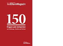«150 Fragen – 150 Antworten zu Erziehung, Familie und Schule».Im 132 Seiten starken Ratgeber kommen 51 Expertinnen und Experten zu Wort.