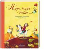 Hoppe, hoppe Reiter - Die schönsten Kinderreime für die KleinenFür alle sprachverliebten Kinder und Eltern. Ellermann 2013, ca. 18 Fr.