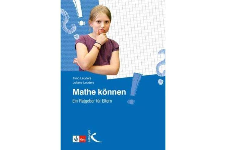 Timo und Juliane Leuders: Mathe können. Ein Ratgeber für Eltern. Kallmeyer 2012, 192 Seiten, ca. 30 Fr. Wollen Eltern ihr Kind unterstützen, hilft dieses Buch, sich das nötige Wissen wieder anzueignen. Ausserdem dient es als Nachschlagewerk für Schülerinnen und Schüler.