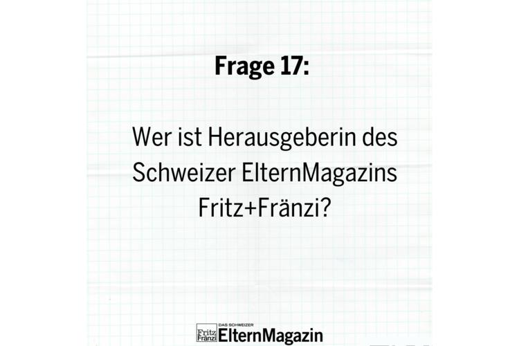 Verlagshaus Ringier Axel Springer KVerlagshaus Tamedia HDie gemeinnützige Stiftung Elternsein F17/20: Weiterklicken zur nächsten Frage!