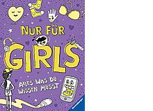 «Nur für Girls» und «Nur für Boys»Geschlechterspezifische Aufklärung. Ravensburger 2018,je 64 Seiten, Fr. 13.50